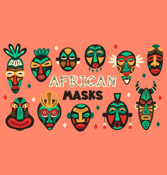 african ancient masks tribe ethnic mask ritual vector image