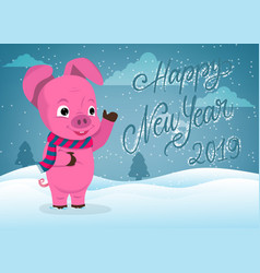 cute pig happy new year greeting card vector image