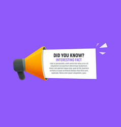 did you know speech bubble with megaphone isolated vector image