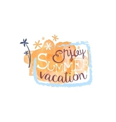 Enjoy Summer Vacation Message Watercolor Stylized vector
