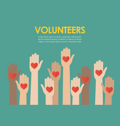 raised hands volunteers concept vector image
