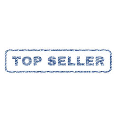Top seller textile stamp vector