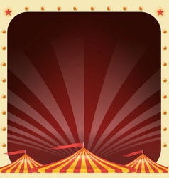 circus poster circus tent background vector image
