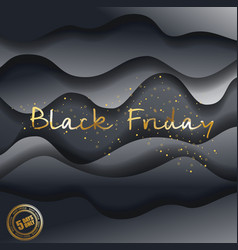 black friday design with paper waves big vector image