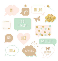 Cute speech bubbles with hand written words girly vector