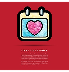 Love calendar icon with colored pencil brush vector image