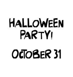Halloween party october 31 cute hand drawn vector