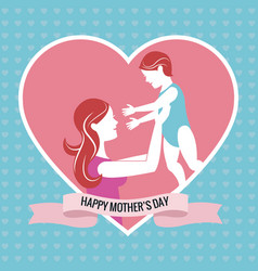 Happy mothers day- mom holding baby pink heart vector