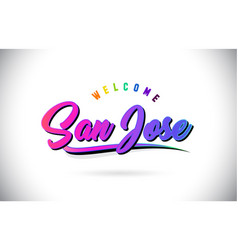 san jose welcome to word text with creative vector image