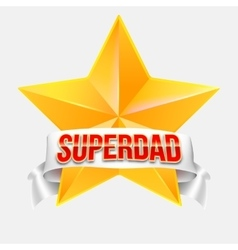 Super dad badge with ribbon vector