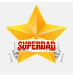 Super dad badge with ribbon vector