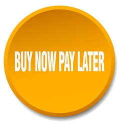 Buy now pay later orange round flat isolated push vector