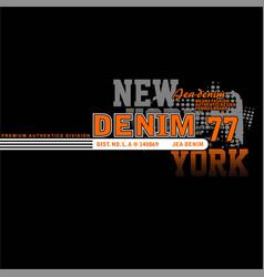 Denim 77 new york vintage fashion vector