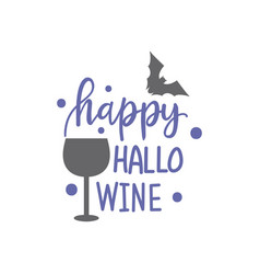 hand drawn wine and bat and quote creative ink vector image