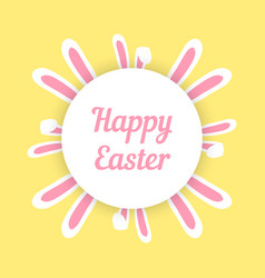 happy easter with ears around circle vector image