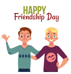 Happy friendship day greeting card with two men vector