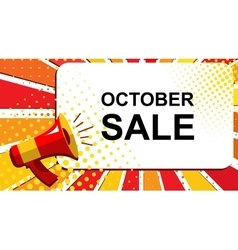 Megaphone with OCTOBER SALE announcement Flat vector image