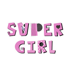 super girl creative lettering vector image