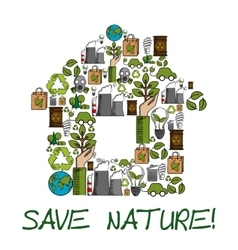 Save Nature ecology environment protection label vector image