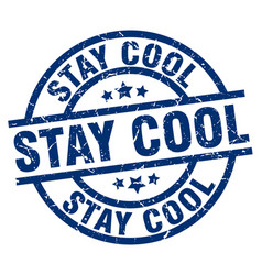 Stay cool blue round grunge stamp vector
