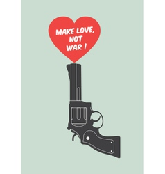 Quote poster make love not war vector image