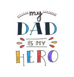 Dad super hero doodle quote in handwritten style vector