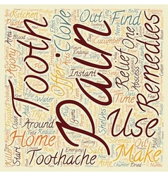 Home Remedies for Toothache Pain Relief text vector image