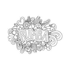 Rumba zen tangle doodle flowers and text vector