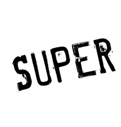 Super rubber stamp vector
