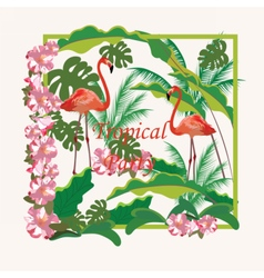 Tropical Flamingo birds and Flowers Background vector image
