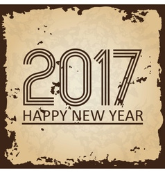 happy new year 2017 on brown old paper with ragged vector image vector image