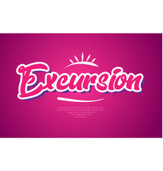 Excursion word text typography pink design icon vector