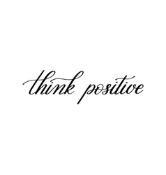 think positive black and white handwritten vector image