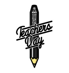 Color vintage teachers day emblem vector