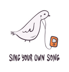 Hand-drawn funny dove with player vector