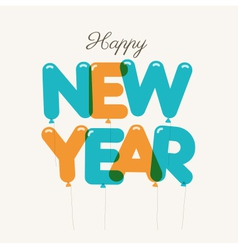 Happy new year card balloons type vector