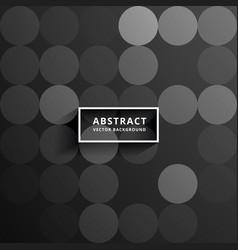Circles dark abstract background vector