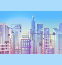 construction work cityscape with cranes and vector image