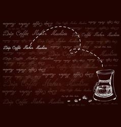 Hand drawn background drip coffee machine vector