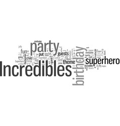 Incredibles kid birthday party idea vector