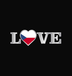 Love typography with czech republic flag design vector