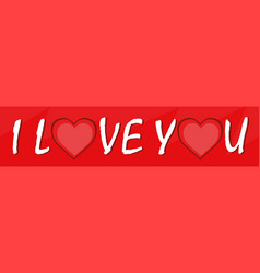 Text i love you with he vector