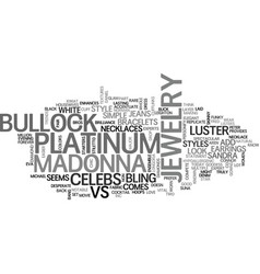 It s madonna vs bullock in jewelry styles text vector