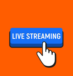 Hand mouse cursor clicks the live streaming button vector