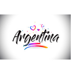 Argentina welcome to word text with love hearts vector