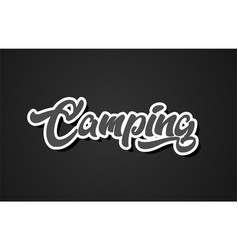 camping hand writing word text typography design vector image