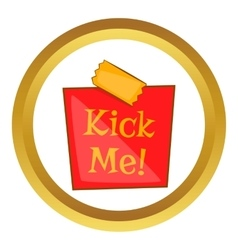 Joke inscription kick me icon vector