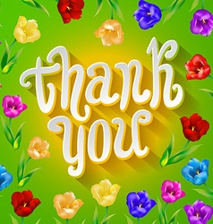 Thank you Bright cartoon card made of flowers and vector image