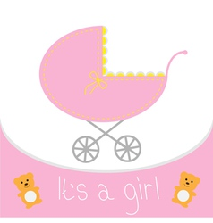 Baby girl shower card Baby carriage Its a girl vector