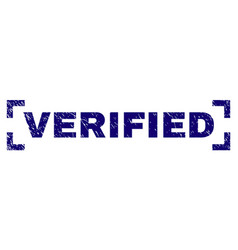 Grunge textured verified stamp seal between vector
